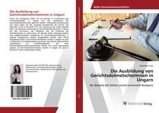Die Ausbildung von GerichtsdolmetscherInnen in Ungarn的封面