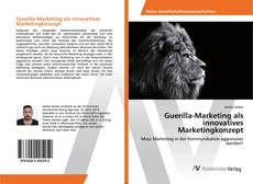 Buchcover von Guerilla-Marketing als innovatives Marketingkonzept