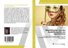 Buchcover von Musiktheater von der Ausbildung bis zur Opernbühne