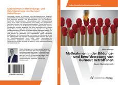 Couverture de Maßnahmen in der Bildungs- und Berufsberatung von Burnout Betroffenen