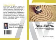Buchcover von Prozess - Orientierung Mediatorik(MTK)-rota