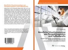 Buchcover von Berufliche Situationsanalyse von Perspektivspielern und Fußballprofis