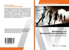 Bookcover of Marketing und Kommunikationsstrategien