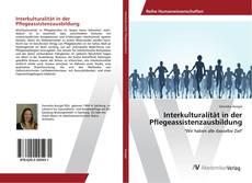 Interkulturalität in der Pflegeassistenzausbildung的封面