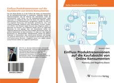 Bookcover of Einfluss Produktrezensionen auf die Kaufabsicht von Online Konsumenten