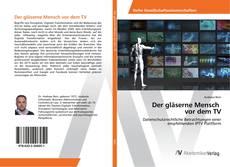 Buchcover von Der gläserne Mensch vor dem TV
