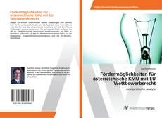 Buchcover von Fördermöglichkeiten für österreichische KMU mit EU Wettbewerbsrecht