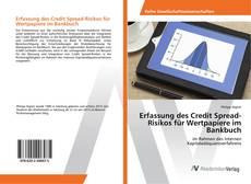 Bookcover of Erfassung des Credit Spread-Risikos für Wertpapiere im Bankbuch