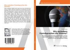 Bookcover of Wie verändern Fremdsprachen die Stimme?