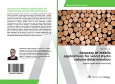Couverture de Accuracy of mobile applications for wood stacks volume determination