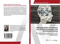Buchcover von Wissensarbeit im Kontext von Schulautonomie und Schulentwicklung