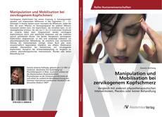 Buchcover von Manipulation und Mobilisation bei zervikogenem Kopfschmerz