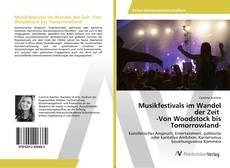 Musikfestivals im Wandel der Zeit -Von Woodstock bis Tomorrowland- kitap kapağı