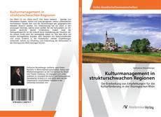 Bookcover of Kulturmanagement in strukturschwachen Regionen