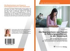 Borítókép a  Die Repräsentanz von Frauen in Führungspositionen in der Steiermark - hoz