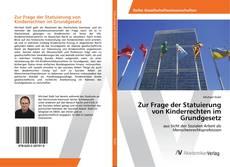 Portada del libro de Zur Frage der Statuierung von Kinderrechten im Grundgesetz