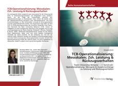 Buchcover von TCB-Operationalisierung: Messskalen; Zsh. Leistung & Rückzugsverhalten