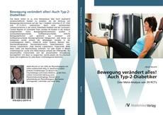Capa do livro de Bewegung verändert alles! Auch Typ-2-Diabetiker
