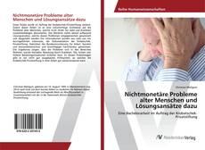 Bookcover of Nichtmonetäre Probleme alter Menschen und Lösungsansätze dazu