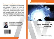 Bookcover of Policy Incentives for Innovation