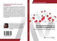 Bookcover of Konzeptentwicklung für innovative Jugendarbeit