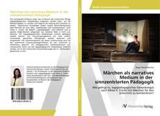 Buchcover von Märchen als narratives Medium in der sinnzentrierten Pädagogik