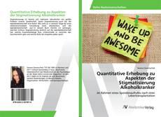 Buchcover von Quantitative Erhebung zu Aspekten der Stigmatisierung Alkoholkranker
