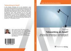 Buchcover von Teleworking als Asset?