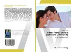 Buchcover von Viktor Frankl und die praktische Umsetzung