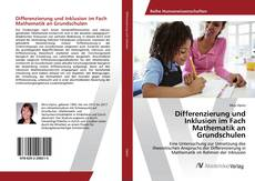 Couverture de Differenzierung und Inklusion im Fach Mathematik an Grundschulen