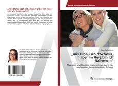 """Buchcover von """"mis Dihei isch d'Schwiiz, aber im Herz bin ich Italienerin"""""""