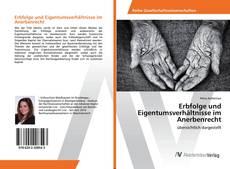 Bookcover of Erbfolge und Eigentumsverhältnisse im Anerbenrecht