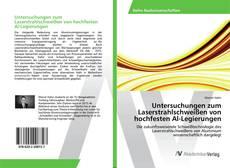 Bookcover of Untersuchungen zum Laserstrahlschweißen von hochfesten Al-Legierungen