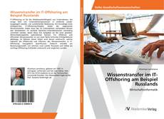 Wissenstransfer im IT-Offshoring am Beispiel Russlands kitap kapağı