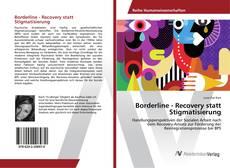 Bookcover of Borderline - Recovery statt Stigmatisierung