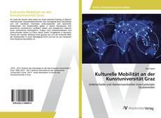 Buchcover von Kulturelle Mobilität an der Kunstuniversität Graz