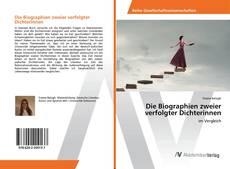 Обложка Die Biographien zweier verfolgter Dichterinnen