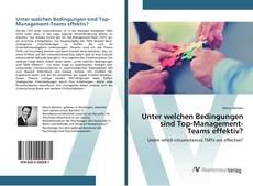 Buchcover von Unter welchen Bedingungen sind Top-Management-Teams effektiv?