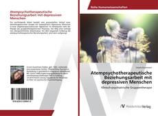 Bookcover of Atempsychotherapeutische Beziehungsarbeit mit depressiven Menschen
