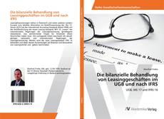 Buchcover von Die bilanzielle Behandlung von Leasinggeschäften im UGB und nach IFRS