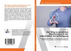 Buchcover von Der Weg zu predictive Maintenance in der industriellen Serienfertigung