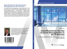 Portada del libro de Zukunftschancen des Key Account Managements in der IT-Branche