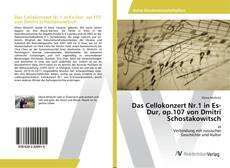 Bookcover of Das Cellokonzert Nr.1 in Es-Dur, op.107 von Dmitri Schostakowitsch