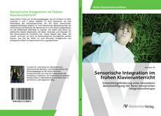 Bookcover of Sensorische Integration im frühen Klavierunterricht