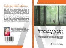 Borítókép a  Schadenersatz und Haftung bei Schäden durch Wild in Wald und Flur - hoz