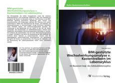 Couverture de BIM-gestützte Wechselwirkungsanalyse v. Kostentreibern im Lebenszyklus