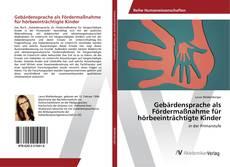 Bookcover of Gebärdensprache als Fördermaßnahme für hörbeeinträchtigte Kinder