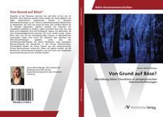 Buchcover von Von Grund auf Böse?