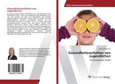 Portada del libro de Gesundheitsverhalten von Jugendlichen