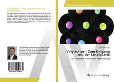 Bookcover of Vinylkultur – Zum Umgang mit der Schallplatte